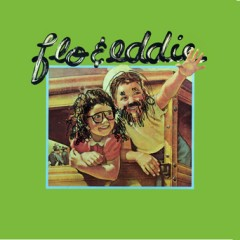 Flo & Eddie: The First Two Albums Remastered on One CD
